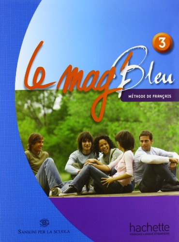 Le Mag' bleu. Methode de français. Italie. Per la Scuola media. Con CD Audio: 3