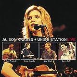Songtexte von Alison Krauss & Union Station - Live