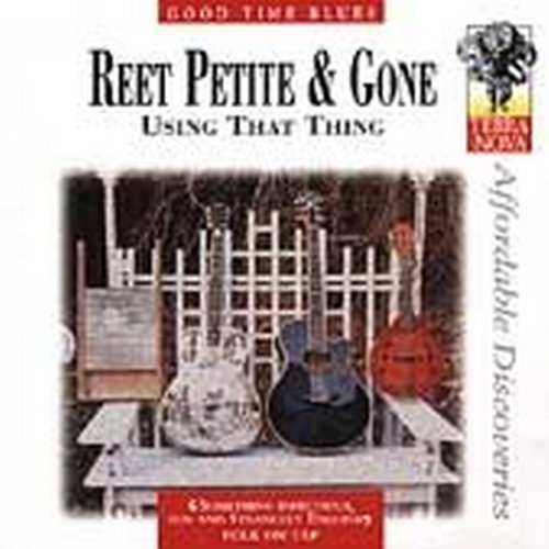 Using That Thing by Reet Petite & Gone (2002-01-22)