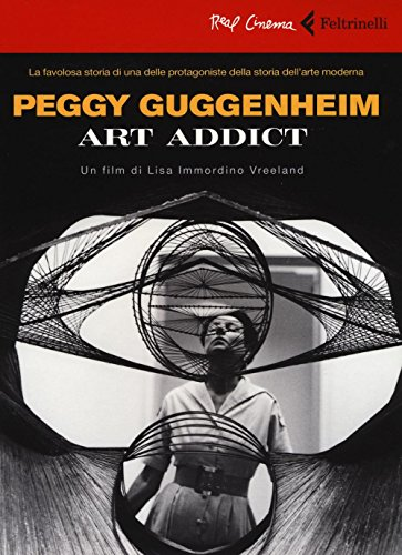 Peggy Guggenheim. Art addict. DVD. Con libro (Real cinema) por Lisa Immordino Vreeland