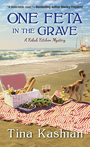 One Feta in the Grave (A Kebab Kitchen Mystery Book 3)