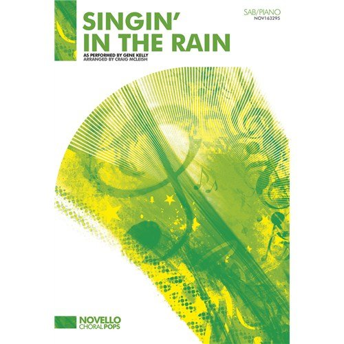 Gene Kelly: Singin' In The Rain - SAB/Piano. For Coro SAP, Pianoforte, Coro