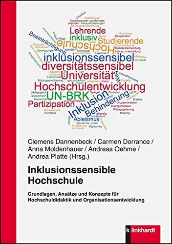 Inklusionssensible Hochschule: Grundlagen, Ansätze und Konzepte für Hochschuldidaktik und Organisatonsentwicklung - Hg Platten