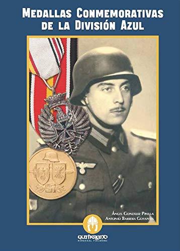 Las medallas conmemorativas de la División Azul por Ángel González Pinilla