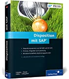 Disposition mit SAP: Funktionen und Customizing in SAP ERP und SAP SCM (SAP APO) (SAP PRESS)