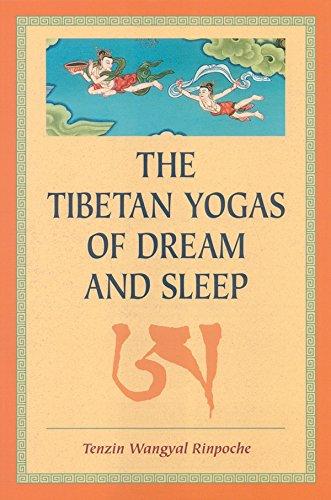 Tibetan Yogas Of Dream And Sleep
