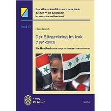 Der Bürgerkrieg im Irak (1991-2003): Ein Handbuch