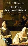 Die Frau des Baumeisters (Die Hebamme von Glückstadt, Band 5) - Edith Beleites