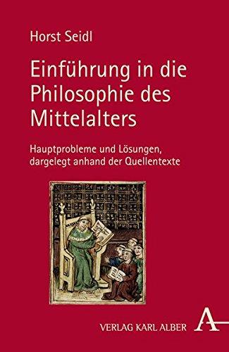 Einführung in die Philosophie des Mittelalters: Hauptprobleme und Lösungen