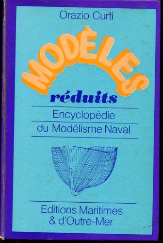Modeles reduits, encyclopedie du modelisme naval