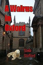 A Walrus in Oxford (Little Wychwell Mysteries Book 7)