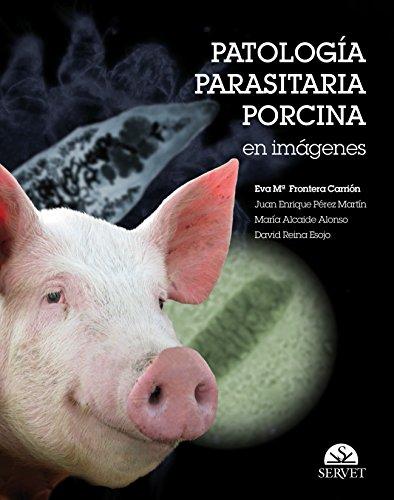 Patología parasitaria porcina en imágenes por Eva María Frontera Carrión