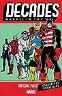 Décennies - Marvel dans les années 80 - Merveilleuses évolutions