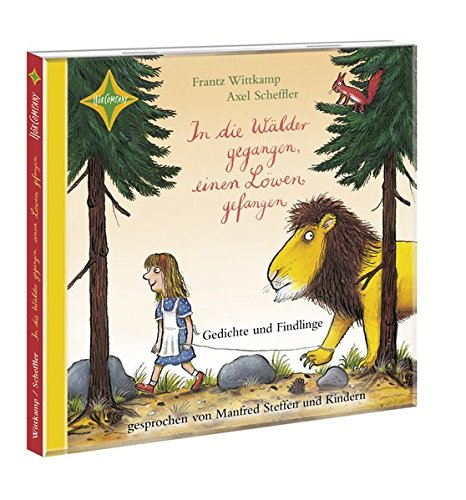 In die Wälder gegangen, einen Löwen gefangen ...: Gelesen von Manfred Steffen u.a., 1 CD, Laufzeit ca. 45 Min.
