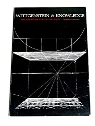 Wittgenstein and Knowledge: The Importance of