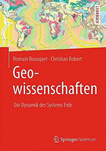 Geowissenschaften: Die Dynamik des Systems Erde