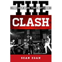 The Clash: The Only Band That Mattered (Tempo: A Rowman & Littlefield Music Series on Rock, Pop, and Culture) - The Clash Punk Band