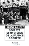 Secrets et mystères de la France occupée
