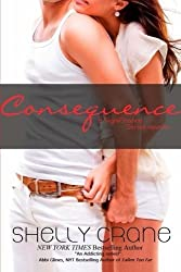 Consequence (The Significance Series) (Volume 5) by Shelly Crane (2016-04-05)