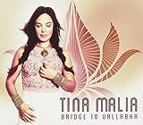 Songtexte von Tina Malia - Bridge to Vallabha