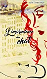 L'imprudence du chat par SARAH CASTILLO PALAYER