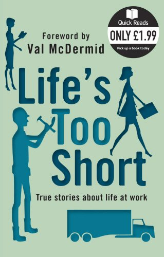Life's Too Short (Quick Reads) por Val Mcdermid