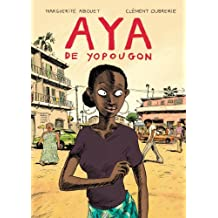 Aya by Marguerite Abouet (2007-08-02)