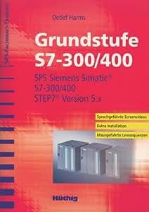 SPS-Fachkrafttraining. CD-ROM: Grundstufe S7-300. Lernen im Selbststudium