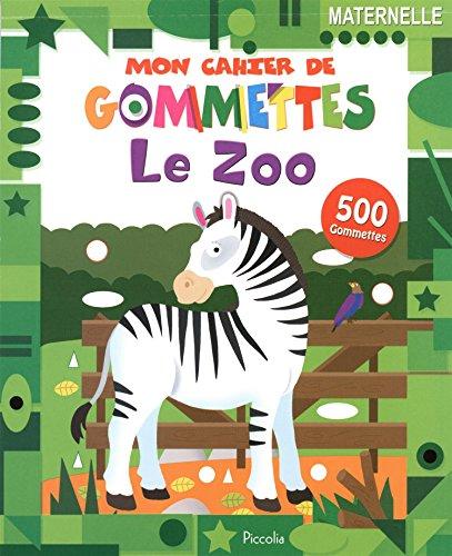 Le zoo : 500 gommettes, Maternelle