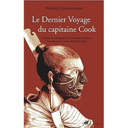 Le Dernier Voyage du capitaine Cook : Suivi de Interpréter la mort de Cook : les enquêtes de Marshall Sahlins