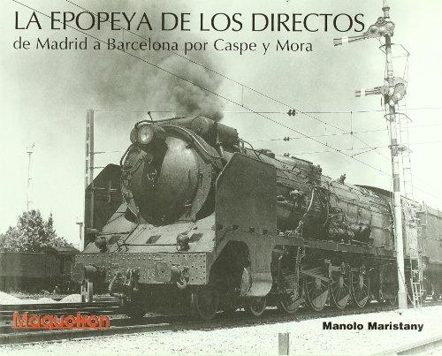 Epopeya de los directos de Madrid a Barcelona por Manolo Maristany