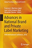 Advances in National Brand and Private Label Marketing: Fifth International Conference, 2018 (Springer Proceedings in Business and Economics)