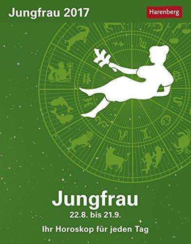 Jungfrau - Kalender 2017: Ihr Horoskop für jeden Tag
