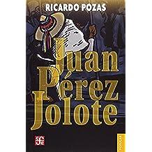 Juan Pérez jolote (Colección popular)