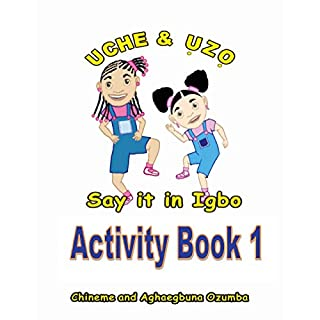 Uche and Uzo Say it in Igbo Activity Book 1