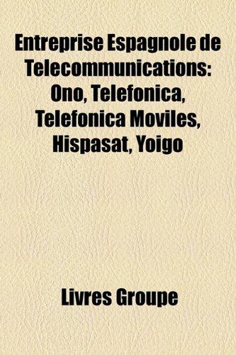 entreprise-espagnole-de-tlcommunications-ono-telefnica-telefnica-mviles-hispasat-yoigo