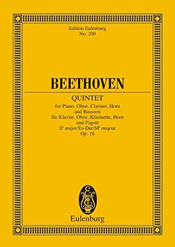 Quintett Es-Dur: op. 16. Klavier, Oboe, Klarinette, Horn und Fagott. Studienpartitur. (Eulenburg Studienpartituren)