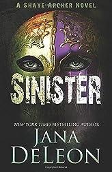 Sinister (Shaye Archer Series) (Volume 2) by Jana DeLeon (2016-01-23)