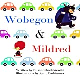 Wobegon and Mildred: A Beginner Readers Childrens Book with Cars, Monsters and Friendship