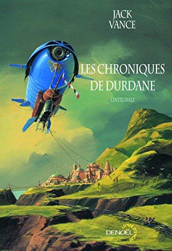 Les chroniques de Durdane: L'intégrale par Jack Vance