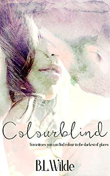 Colourblind by [Wilde, B. L]