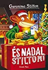 És Nadal, Stilton!: Geronimo Stilton 30 par Stilton