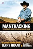 Mantracking: The Ultimate Guide to Tracking Man or Beast