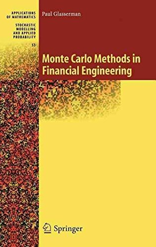 [Monte Carlo Methods in Financial Engineering: v. 53] (By: Paul Glasserman) [published: October, 2003]