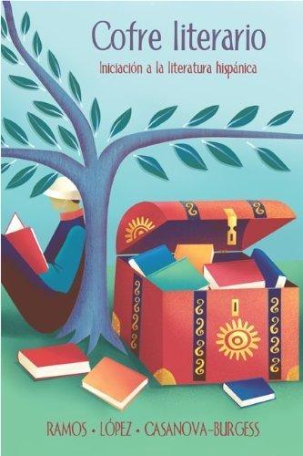 Cofre literario: Iniciacion a la literatura hispanica by Alicia Ramos (2002-12-11)