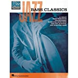 Jazz Bass Classics. Partitions pour Guitare Basse
