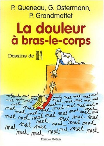 La douleur à bras-le-corps par Patrice Queneau