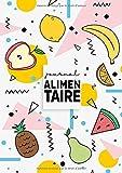 Journal Alimentaire: Agenda Minceur et Carnet Alimentaire - Le compagnon ultime de régime amincissant à compléter au jour le jour....