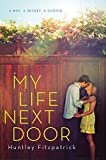 My Life Next Door by Huntley Fitzpatrick (2013-06-13)