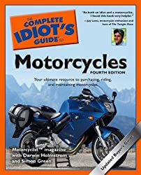 The Complete Idiot's Guide to Motorcycles (Complete Idiot's Guides (Lifestyle Paperback))